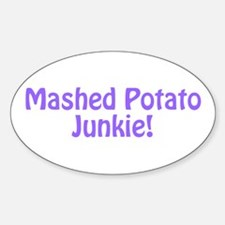 Mashed Potato Junkie Decal