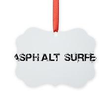 Asphalt Surfer Ornament