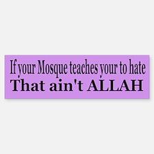 That ain't Allah Bumper Bumper Bumper Sticker