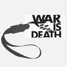 War is Death Luggage Tag
