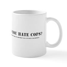 Do you hate cops? Mugs