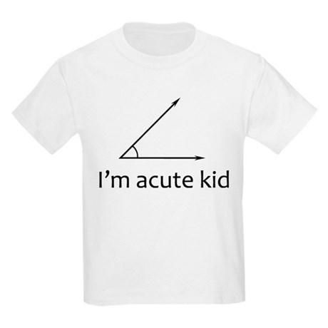 Im acute kid Kids Light T-Shirt