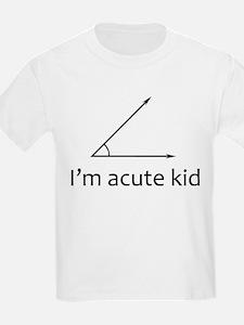 Im acute kid T-Shirt