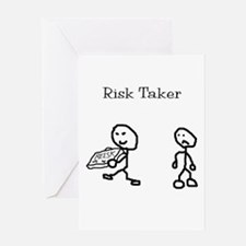 Risk Taker Greeting Card