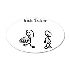 Risk Taker Wall Decal