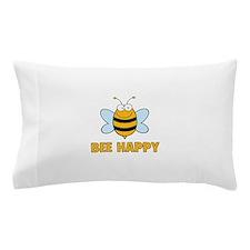 Bee Happy Pillow Case