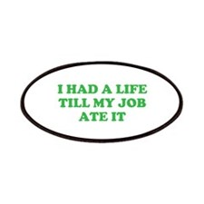 had a life merchandise Patches