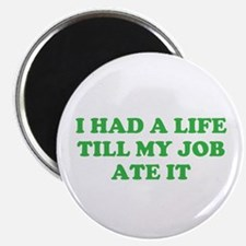 """had a life merchandise 2.25"""" Magnet (10 pack)"""