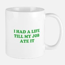 had a life merchandise Mug