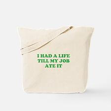 had a life merchandise Tote Bag