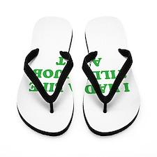 had a life merchandise Flip Flops