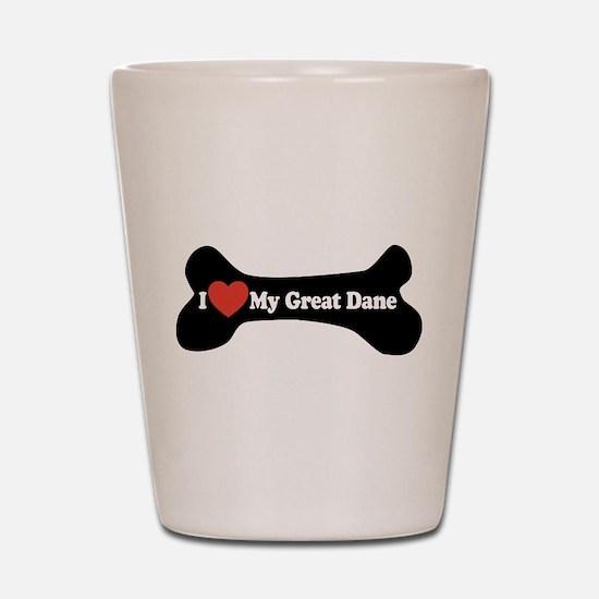 I Love My Great Dane - Dog Bone Shot Glass