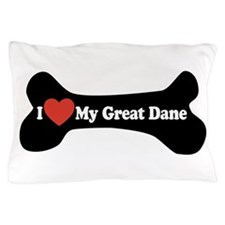 I Love My Great Dane - Dog Bone Pillow Case