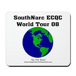 SouthNarc World Tour 2008 Mousepad