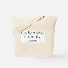 Go fly a kite?<br>Tote Bag
