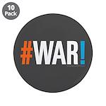"""#WAR! 3.5"""" Button (10 pack)"""