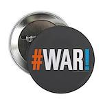 """#WAR! 2.25"""" Button (100 pack)"""