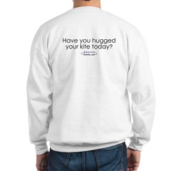 Hugged your kite?<br>Sweatshirt