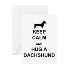 Dachshund - Keep Calm and Hug a Dachshund Greeting