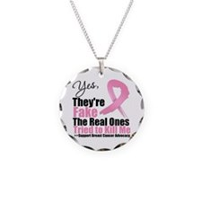 Breast Cancer Yes They Fake Necklace Circle Charm