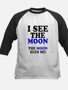 I SEE THE MOON! Baseball Jersey