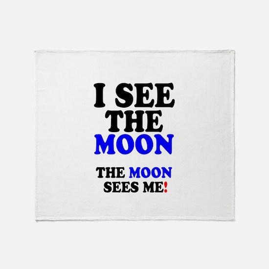 I SEE THE MOON! - Throw Blanket