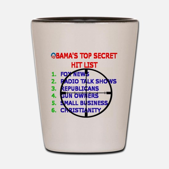OBAMAS HIT LIST Shot Glass