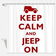 Keep Calm and Jeep On Shower Curtain