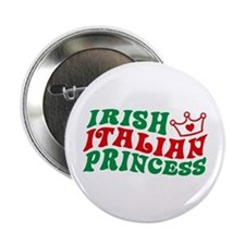 Irish Italian Princess Button