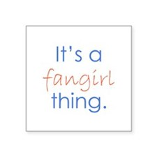 """Fangirling Square Sticker 3"""" x 3"""""""
