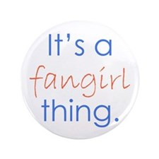 "Fangirling 3.5"" Button"
