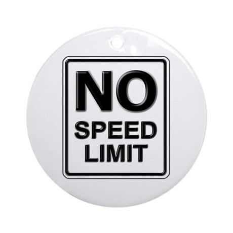 No Speed Limit Sign Ornament (Round)