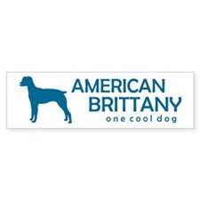 "American Brittany ""One Cool Dog"" Bumper Bumper Sticker"