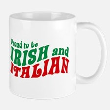 Proud to be Irish and Italian Mug