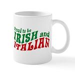 Proud to be Irish and Italian Mug