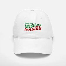 Proud to be Irish and Italian Baseball Baseball Cap