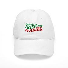Proud to be Irish and Italian Baseball Cap