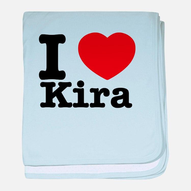 I Love Kira baby blanket