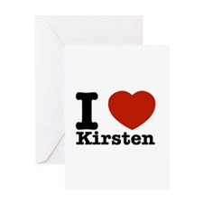 I Love Kirsten Greeting Card