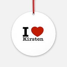 I Love Kirsten Ornament (Round)