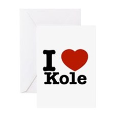 I Love Kole Greeting Card