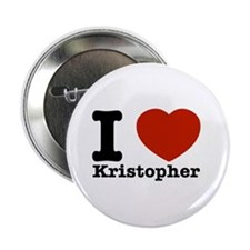 "I Love Kristopher 2.25"" Button"