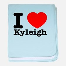 I Love Kyleigh baby blanket