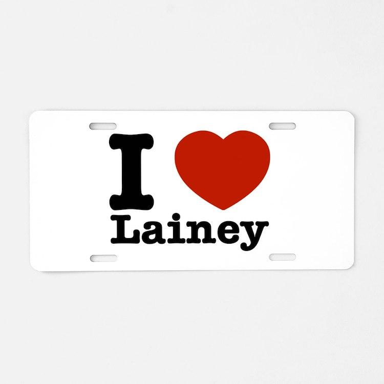 I Love Lainey Aluminum License Plate