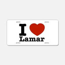 I Love Lamar Aluminum License Plate