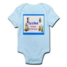 2013 Out of Work Infant Bodysuit