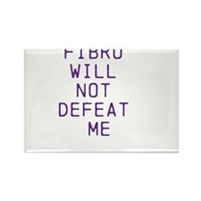 Fibro Will Not Defeat Me Rectangle Magnet