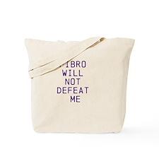 Fibro Will Not Defeat Me Tote Bag