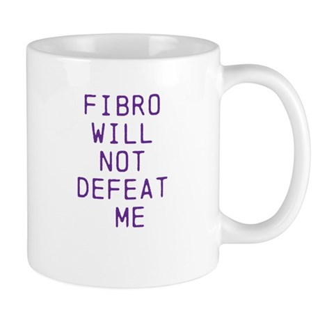 Fibro Will Not Defeat Me Mug