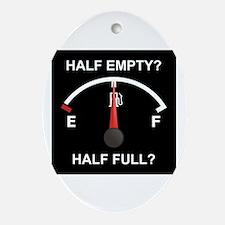 Half Empty Or Half Full? Oval Ornament